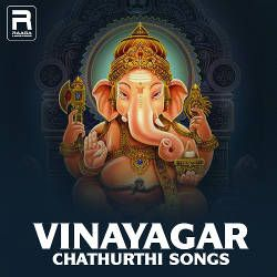 Vinayagar Chathurthi Songs songs