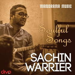 Soulful Songs Sachin Warrier songs