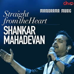 Straight From The Heart Shankar Mahadevan songs