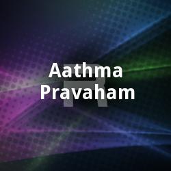 Aathma Pravaham songs