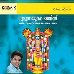 Listen to Omana Kanna songs from Guruvayoorappa Bhajans