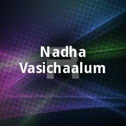 Listen to Karthavin Munbil Njangal songs from Nadha Vasichaalum