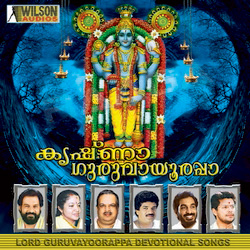 Listen to Adiyanil Krupa songs from Krishna Guruvayoorappa - Vol 1