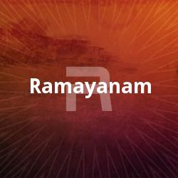 Listen to Ramayanam songs from Ramayanam