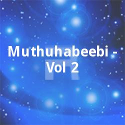 Listen to Monjathikku songs from Muthuhabeebi - Vol 2