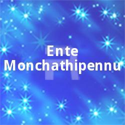 Listen to Hakana Konamaral songs from Ente Monchathipennu