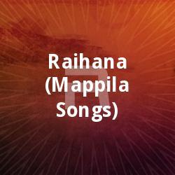 Listen to Jalla Jalalin songs from Raihana (Mappila Songs)
