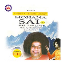 Listen to Sai Baba songs from Mohana Sai - Vol 2