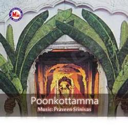 Listen to Ambadi Kanna Va songs from Poonkottamma