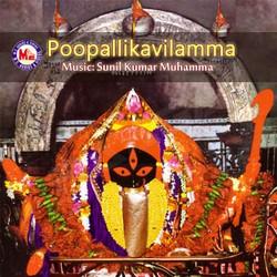 Listen to E.Punya Bhumiyil songs from Poopallikavilamma