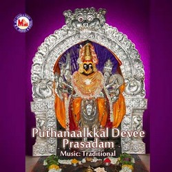 Listen to Kanikaanunnu Amme songs from Puthanaalkkal Devee Prasadam