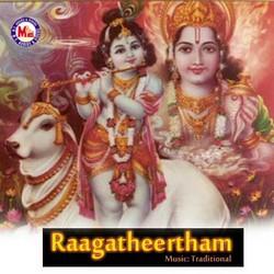 Listen to Thrippanikkarayappan songs from Ragatheertham