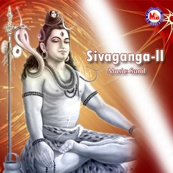 Listen to Sambho Mahadeva songs from Sivaganga - Vol 2