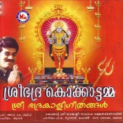 Listen to Kannimoolayil songs from Sree Bhadra Kokkaattamma