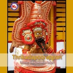 Listen to Varapradhayakanne songs from Thrikadapoorappan