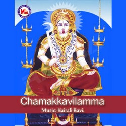 Listen to Saarngakkavil Vaazhum songs from Chamakkavilamma