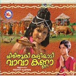 Listen to Chilanka Ketty songs from Chirithooki Kaliyadi Vaa Vaa Kanna