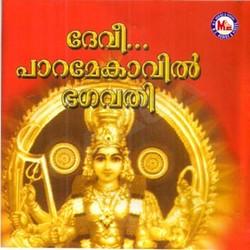 Listen to Paramekavil Vaazhum songs from Devee Paramekavil Bhagavathi
