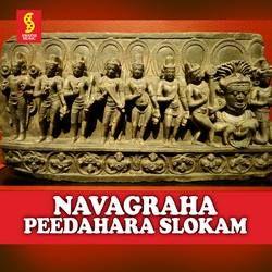 Navagraha Peedahara Slokam songs