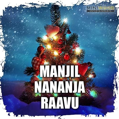 Manjil Nananja Raavu songs