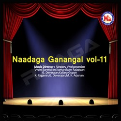 Listen to Hemantha Chandrikakku songs from Naadaga Ganangal - Vol 11
