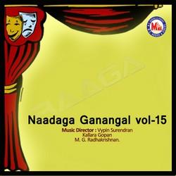 Listen to Amrithavaanee songs from Naadaga Ganangal - Vol 15