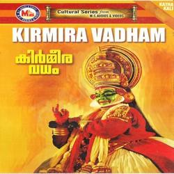 Listen to Srutha Sthothra songs from Kathakali Padangal Kirmmeeravadham