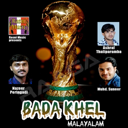 Listen to Kando Ketto Football World Cup songs from Bada Khel Malayalam