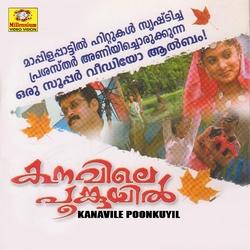 Listen to Pirishathin Poomulle songs from Kanavile Poomkuyil