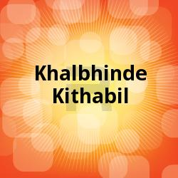 Listen to Palanu Thenannu songs from Khalbhinde Kithabil