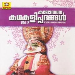 Listen to Kalakeyavadham songs from Kalolsava Kadhakali Padhangal - Vol 2
