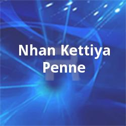 Listen to Monju Thiganha songs from Nhan Kettiya Penne