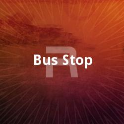 Listen to Bus Stoppil (Remix) songs from Bus Stop
