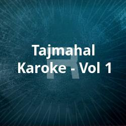 Listen to Aromale songs from Tajmahal Karoke - Vol 1