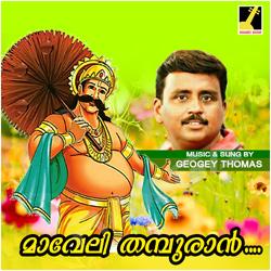 Listen to Maveli Thampuran songs from Maveli Thampuran