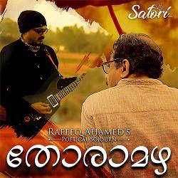 റഫീഖ് അഹമ്മദ്സ തോരാമഴ songs