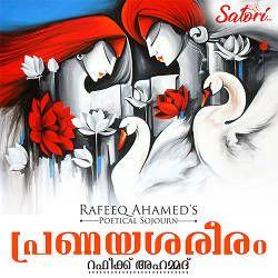 Rafeeq Ahameds Pranayasareeram songs