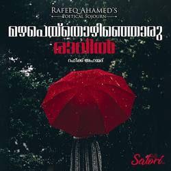 Rafeeq Ahameds Mazhapeythozhinjoru Raavil songs