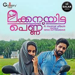 Makkanayitta Pennu songs