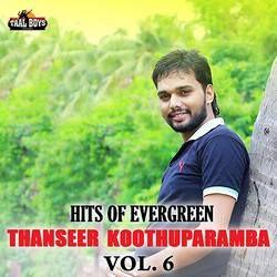 Listen to Kalbilere songs from Hits Of Evergreen Thanseer Koothuparamba - Vol 6