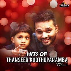 Hits Of Evergreen Thanseer Koothuparamba - Vol 11 songs