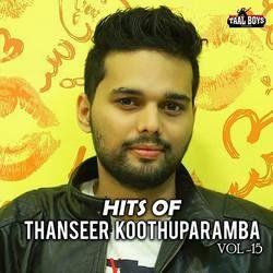 Hits Of Evergreen Thanseer Koothuparamba - Vol 15 songs