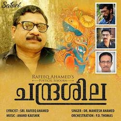 Rafeeq Ahameds Chandrashila songs