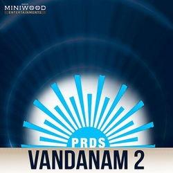 Prds Vandanam 2 songs