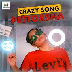 Pettorsha (Crazy Song) songs