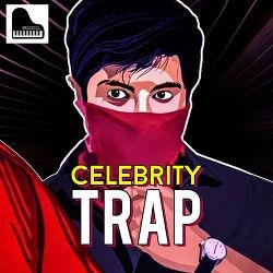 Celebrity Trap songs