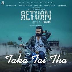 Listen to Taka Tai Tha songs from Return