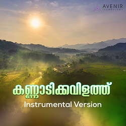 Kannadi Kavilathu (Instrumental Version)