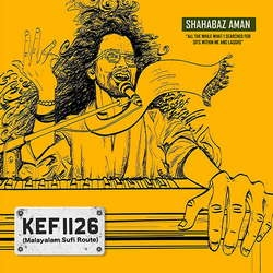 KEF 1126 (Malayalam Sufi Route) songs