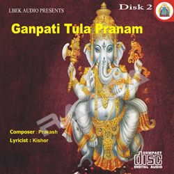 Listen to Tu Gandisha songs from Ganpati Tula Pranam - Vol 2